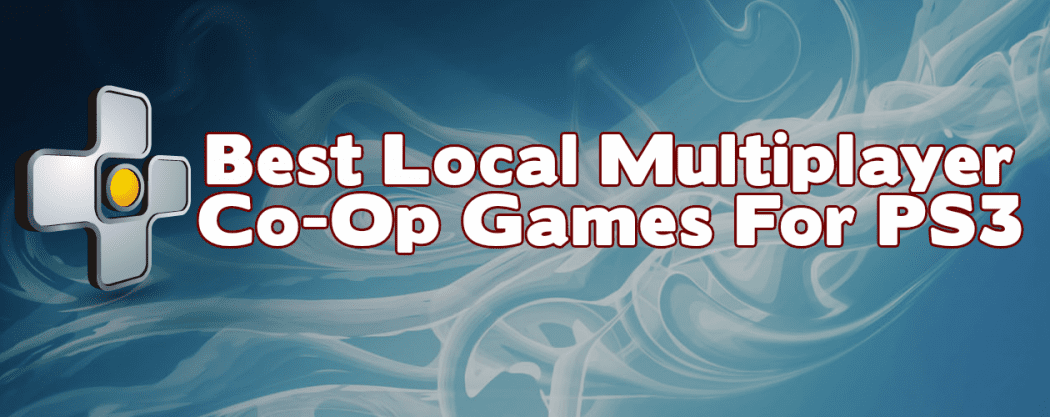 Best CoOp Games for PS3